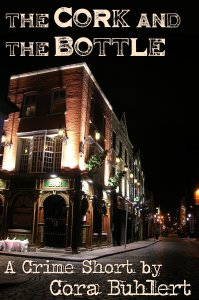 The Cork and the Bottle by Cora Buhlert