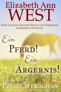 Ein Pferd! Ein Ärgernis! by Elizabeth Ann West