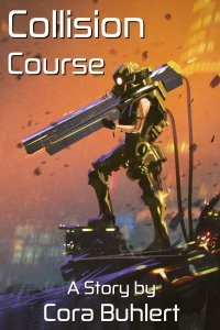 Collision Course by Cora Buhlert