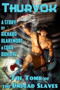 The Tomb of the Undead Slaves by Richard Blakemore and Cora Buhlert