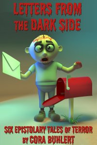 Letters from the Dark Side by Cora Buhlert