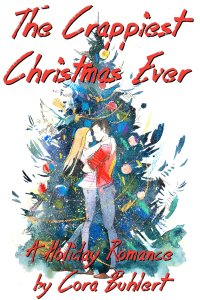 The Crappiest Christmas Ever by Cora Buhlert