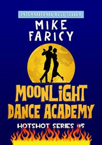 Moonlight Dance Academy by Mike Faricy
