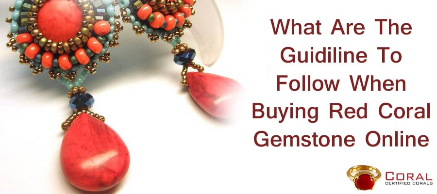 what are the guidiline to follow when buying red coral online-min