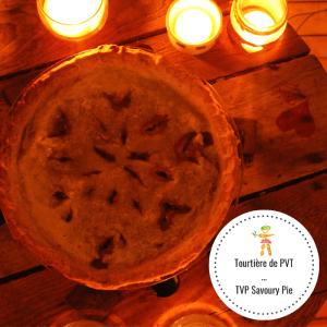 Tourtière PVT / TVP Savoury Pie