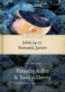 explore-by-the-book-90-days-in-john-14thru17-romans-and-james-by-timothy-keller-and-sam-allberry