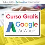 Curso Oficial Google Adwords ™ Gratis y Práctico