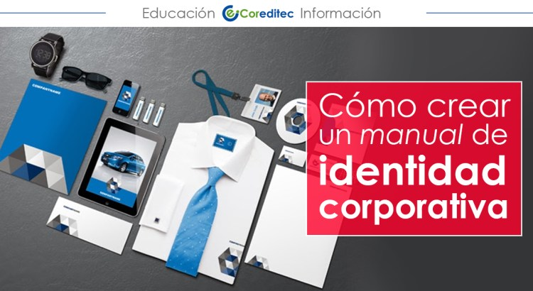 Cómo crear un manual de identidad corporativa