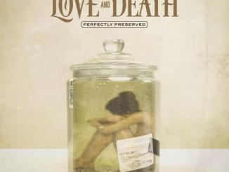 Love and Death Let Me Love You Mp3 Download