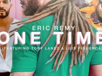 Eric Remy & Luis Figueroa One Time Mp3 Download