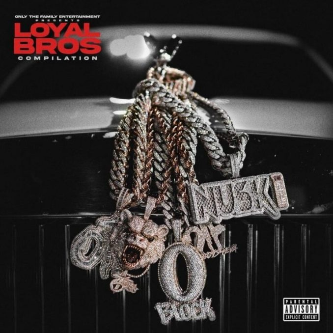 Lil Durk & Only The Family Loyal Bros Zip Download