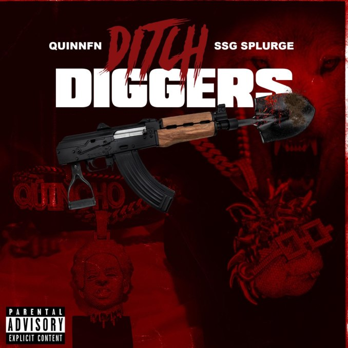 Quin NFN & SSG Splurge Ditch Diggers Mp3 Download