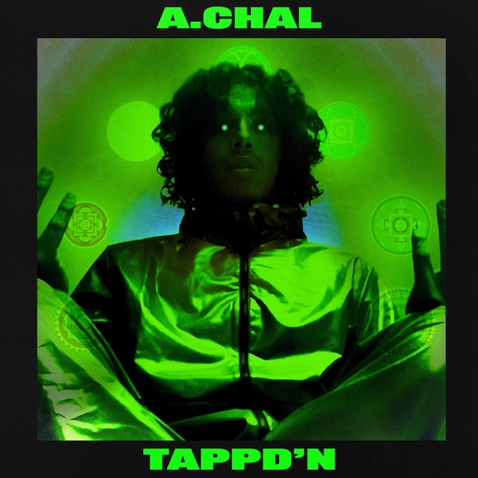 A CHAL TAPP'D IN Mp3 Download
