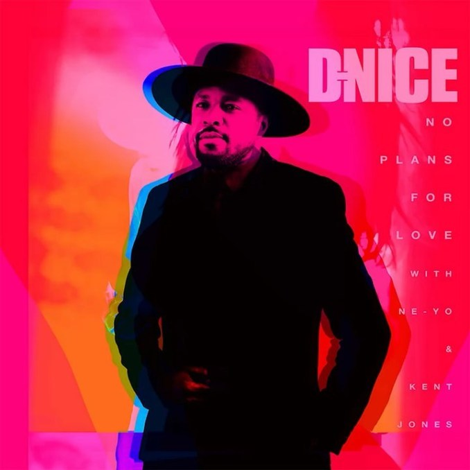 D-Nice No Plans For Love (Remix) Mp3 Download