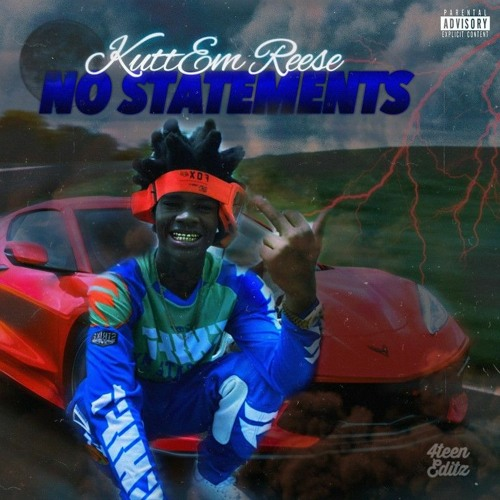 Kuttem Reese No Statements Mp3 Download
