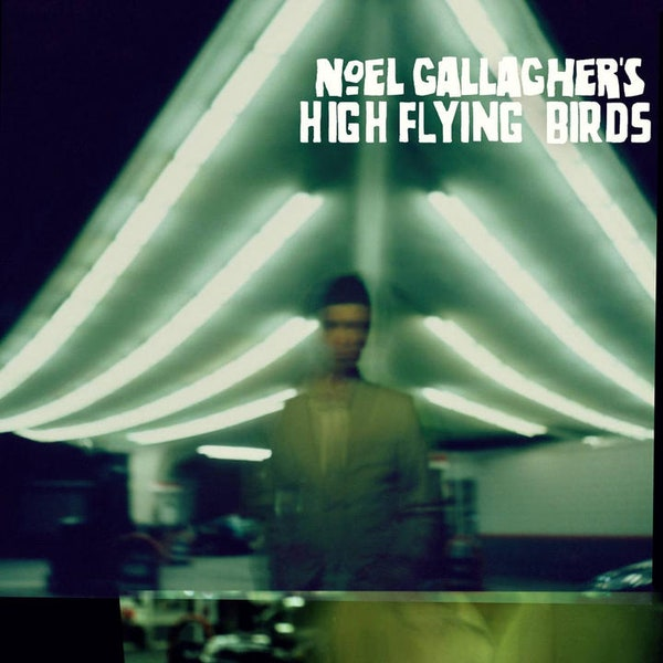 Noel Gallagher's High Flying Birds We're on Our Way Now Mp3 Download
