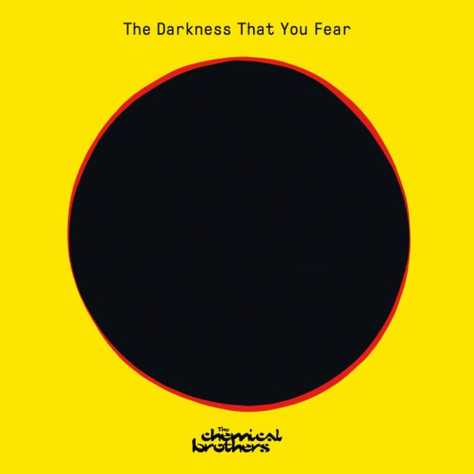 The Chemical Brothers The Darkness That You Fear Mp3 Download