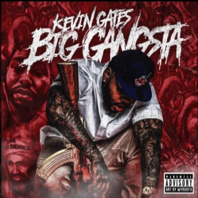 Kevin Gates Big Gangsta (From The Vaults) Mp3 Download