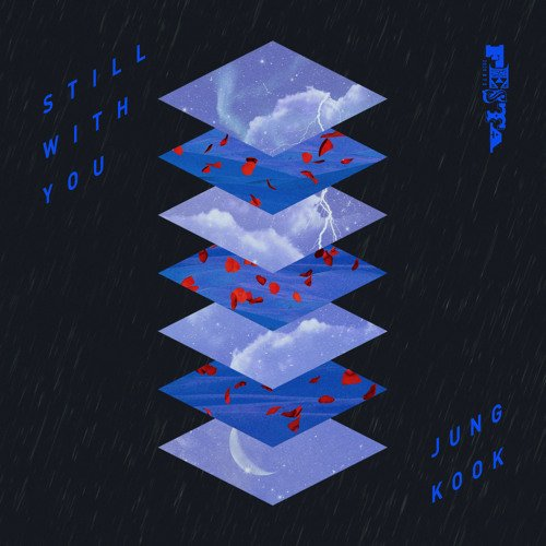 Jungkook (BTS) Still With You Mp3 Download