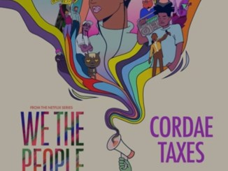 """Cordae Taxes (from the Netflix Series """"We The People"""") Mp3 Download"""