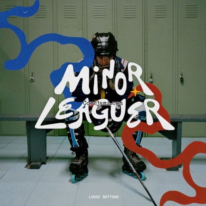 Loose Buttons Minor Leaguer Mp3 Download
