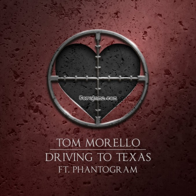 Tom Morello Driving to Texas Mp3 Download