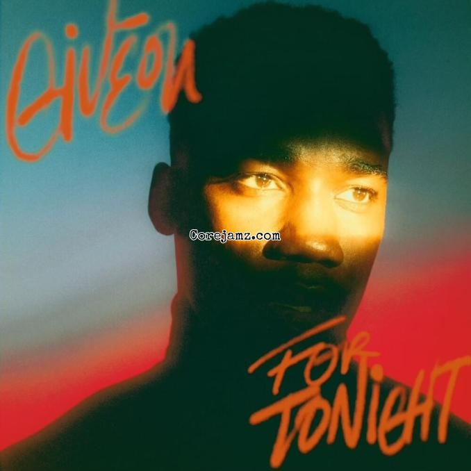 Giveon For Tonight Mp3 Download