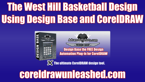 The West Hill Basketball Design Using Design Base and CorelDRAW