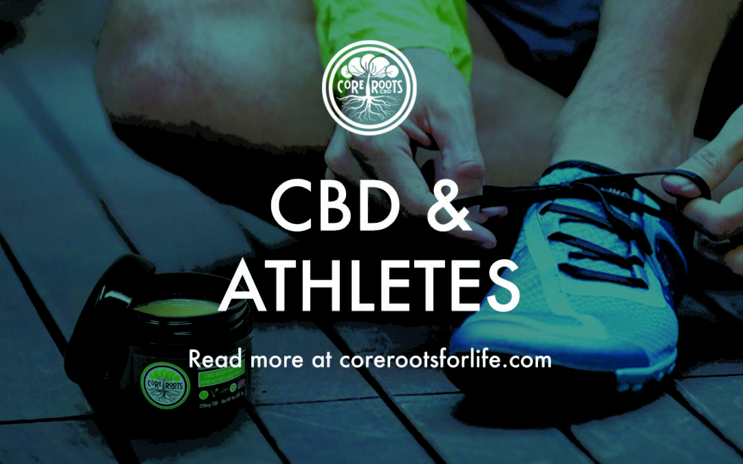 CBD for athletes core roots for life image