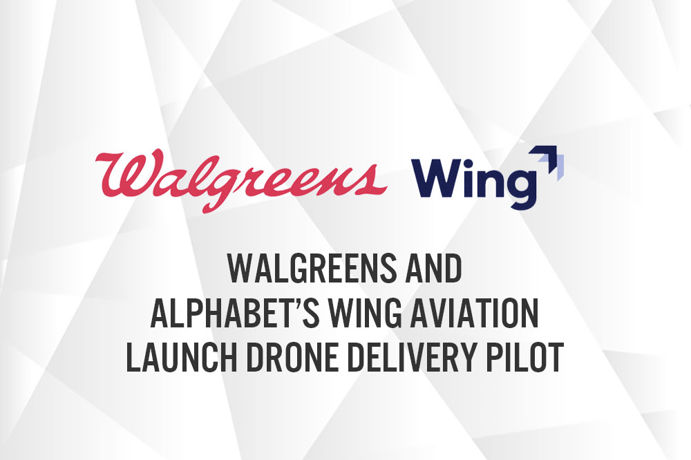 Walgreens and Alphabet's Wing Aviation Launch Drone