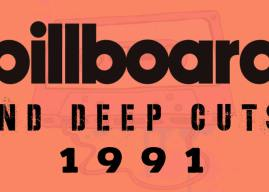 Music Ate My Brain – Billboard & Deep Cuts: 1991