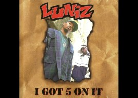"Music Ate My Brain – Song of the Week: Luniz's ""I Got 5 On It"" & ""Bay Ballas Remix"""