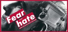 barbara_kruger_fear_and_hate_1990