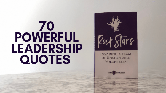 70 Powerful Leadership Quotes