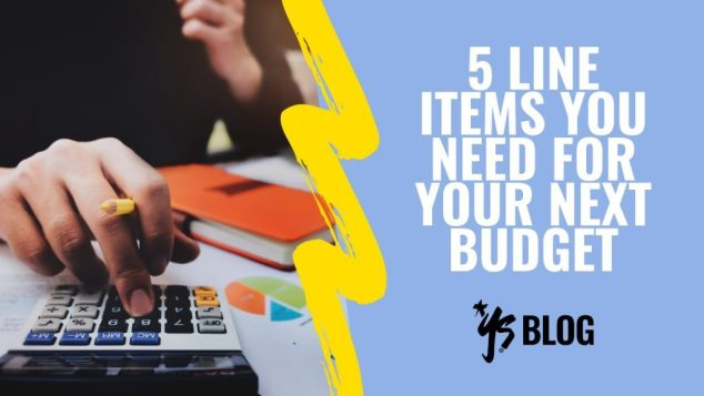 5-LINE-ITEMS-YOU-NEED-FOR-YOUR-NEXT-BUDGET-1024x576