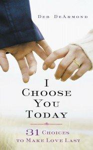 I Choose You Today Challenge