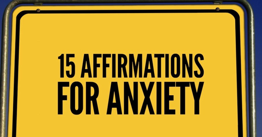 15 Affirmations for Anxiety