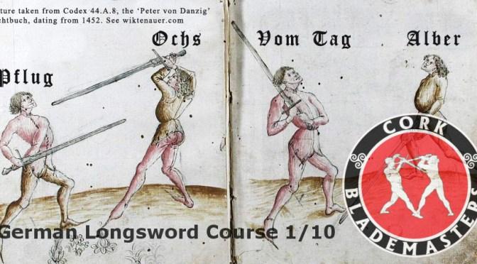 German Longsword Course 1/10 – Mon 25/09/2017