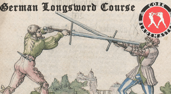 German Longsword Course 4/10 – Wed 01/05/2019