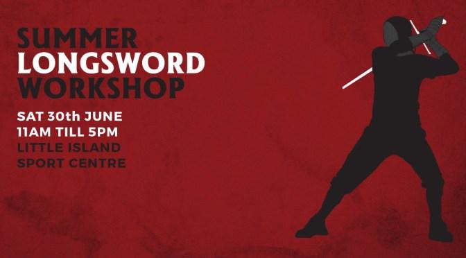 Summer Longsword Workshop in 2 weeks!