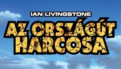 Ian Livingstone - Az Országút Harcosa. Forrás: Chameleon Comix