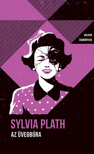 Helikon Zsebkönyvek #71 – Sylvia Plath: Az üvegbúra