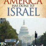 Book As America has done to Israel by John McTernan