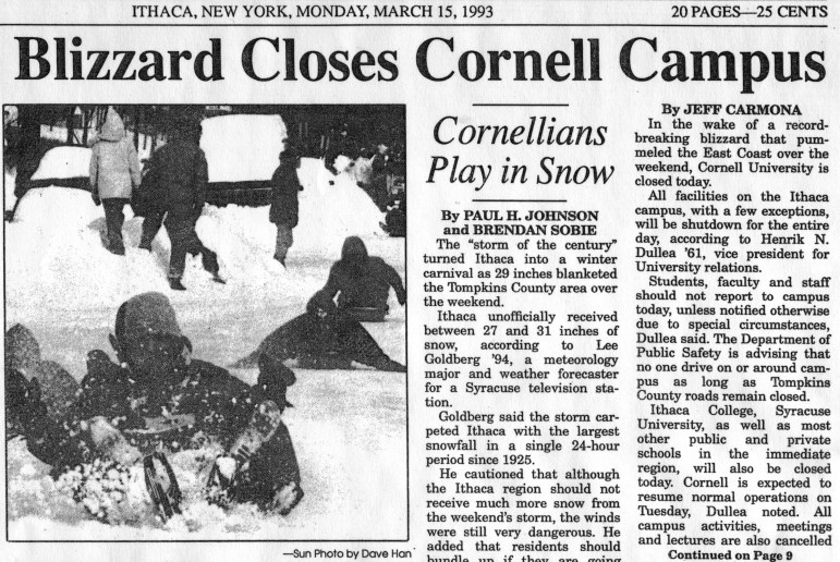 """""""Massive Blizzard Closes Cornell Campus,"""" declared a headline in The Sun on March 15, 1993, the last time Cornell shut down for an entire day due to snow."""