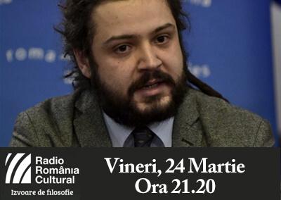 radio românia cultural – izvoare de filosofie (24 martie 2017)