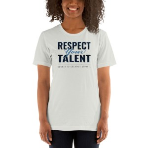 'Respect Your Talent' Corner 10 Creative Short-Sleeve Unisex White T-Shirt (Bella + Canvas 3001)