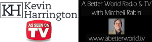 Kevin Harrington - A Better World Radio