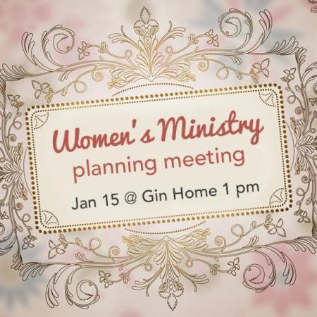 Women's Ministry Planning Meeting, Jan 15