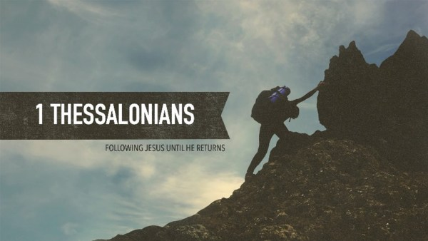 I Thessalonians: The Loving Life Image