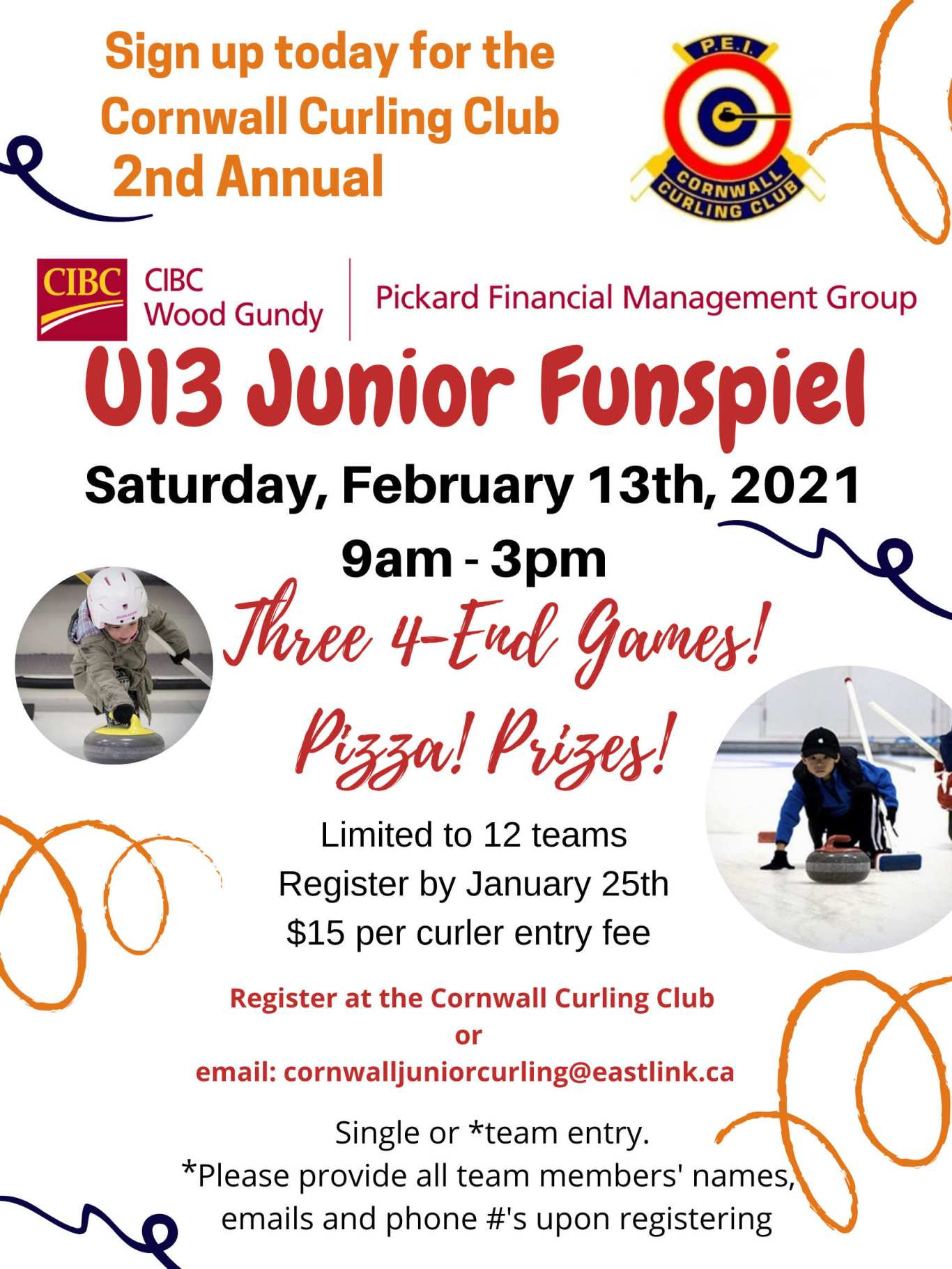 CIBC Wood Gundy/Pickard Fin. Mgt. U13 Funspiel @ Cornwall Curling Club